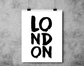 London - Black and White Print - England - A4/A3 Print - Typography - Brush Effect