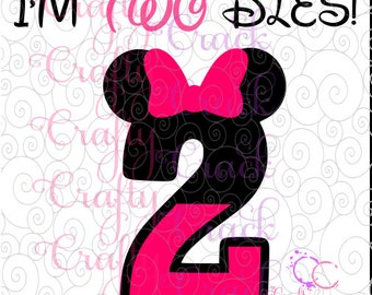 Minnie Mouse I'm TWOdles 2nd Birthday SVG, DXF, PNG - Digital Download for Silhouette Studio, Cricut Design Space