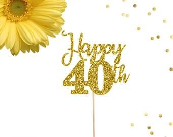 Happy 40th Cake Topper, Happy 40 Cake Topper, Birthday Cake Topper, Forty Topper, 40th Cake Topper, 40th Birthday Decor, 40th Birthday Party