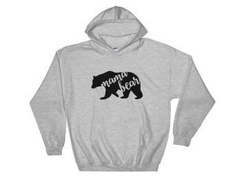 Mama Bear Hoodie, Mama Bear Sweatshirt, Gifts For Her, Mother's Day Gift, Gift Ideas For Mom, Baby Shower Gift, New Mom Gift, Comfy Hoodie