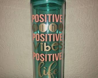 POSITIVE MIND, POSITIVE Vibes, Positive life tumbler, inspirational tumbler, inspirational water bottle, motivate tumbler, uplifting gift