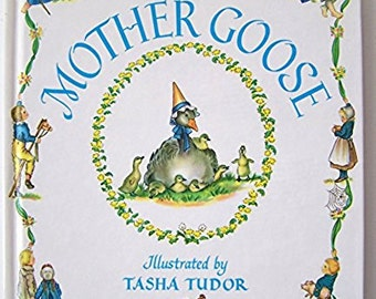 Mother Goose illustrated by Tasha Tudor - Children's Book - Nursery Rhymes