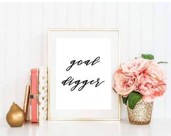 Goal Digger Printable
