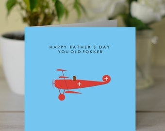 Happy Father's Day You Old Fokker