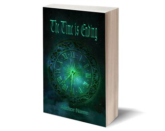 The Time Is Ending - Personalized Book Cover / Publish Yourself! / Digital art - cover illustration / Gift: cover for Facebook.
