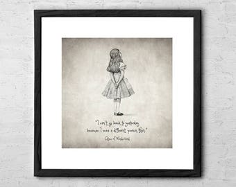 I can't go back to yesterday - Alice in Wonderland Quote - Drawing - Alice in Wonderland Decor - Alice in Wonderland Nursery Wall Art