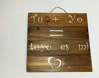 Tu + Yo = tuyo es mi corazón