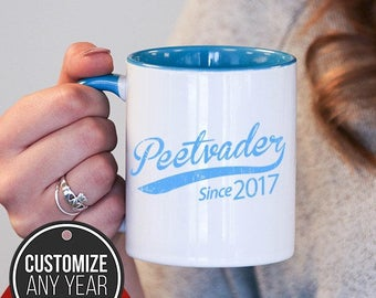 Peetvader Since (Any Year) Peetvader Gift, Peetvader Birthday, Peetvader Mug, Peetvader Gift Idea, Baby Shower,