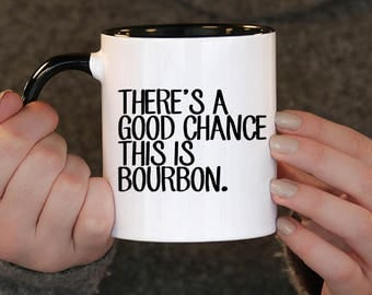 there is a good chance this is bourbon