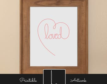 Printable Wall Art - Loved (Pink)