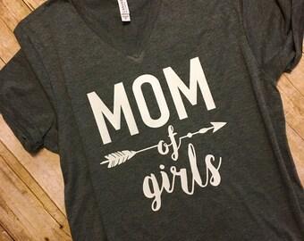 Mom of Girls Shirt- Mom of Girls- V Neck Shirt-Mothers Day Gift- Womans Shirt- Mom Shirt