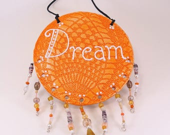 Orange Ceramic Dream Catcher Sign - Hanging Ceramic Sign - Dream Sign
