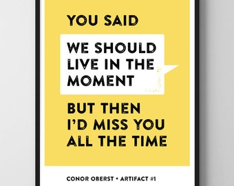 Conor Oberst Artifact #1 Inspirational Quote Printable Poster Art Print