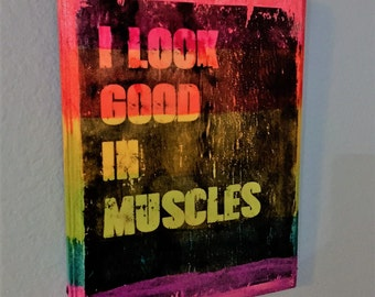 I Look Good In Muscles Plaque, Muscles, Gay Pride Art, Gay Male Art, Gay Pride, Pride Creations, Gay Art, Pride Art, Rainbow Art, Rainbow,