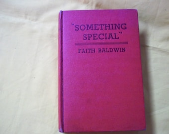 Something Special by Faith Baldwin