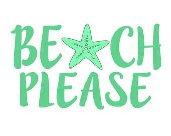 Beach Please SVG, Beach SVG, Summer SVG, Ocean svg, Summer Cut file design,Cutting File svg, Beach Babe, Diy shirt, diy mug cricut and cameo