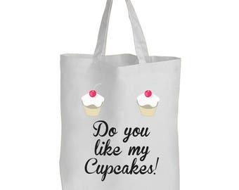 Do You Like My Cupcakes - White Shopping Bag / Tote Bag / Funny Gift Idea