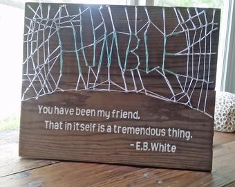 "E.B. White ""Charlotte's Web"" string art humble with quote on reclaimed wood"