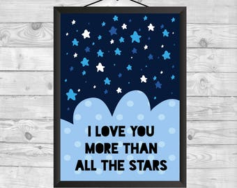 I love you more than all the stars, Baby Wall Art, Nursery Decor, Baby Gift, Nursery Wall Art, Kids Decor, Printable Nursery Art, Kids Decor