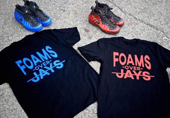 b4d0b97b031 ... Foams Over Jays Nike Foamposite Shirt Sneakerhead Shirts Foamposite  Foamposite Island Green ...