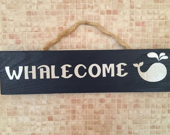 Whalecome Welcome Sign with whale