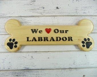 We Love Our Labrador Bone Shaped Dog Sign Wooden Carved Paw Prints Heart
