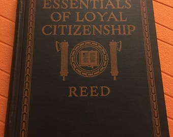 Essentials of Loyal Citizenship Vintage First Edition Book