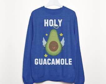 Holy Guacamole Women's Avocado Slogan Sweatshirt