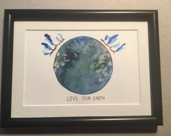 Original watercolor Love your earth, postcard size