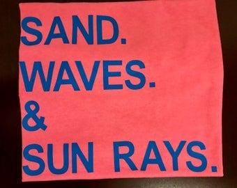 Sand. Waves. & Sun Rays.