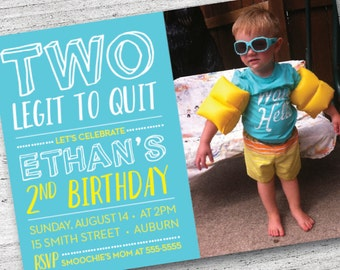 TWO Legit To Quit Custom Birthday Invitation | Personalize Toddler Birthday | Second Birthday Party Invitation | Printable Invite | DIY