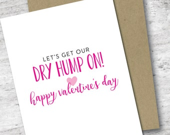Let's Get Our Dry Hump On! Card | Valentine's Day Card | Love Card | Sassy Valentine