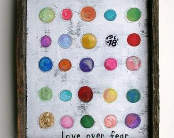 love over fear,Folk Art Painting, original painting, folk art, acrylic