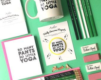 Greeting Card - So Many Yoga Pants So Little Yoga