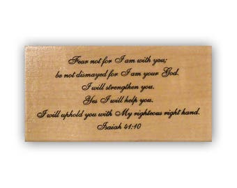 Fear not mounted rubber stamp, Christian bible verse, Isaiah 41:10, scripture, encouragement, Crazy Mountain Stamps #3