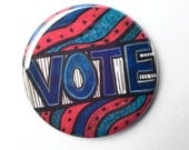 Vote Pin or Vote Magnet -...