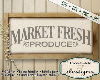 Market Fresh Produce SVG - farmhouse style svg - produce cut file - kitchen svg - produce svg - Commercial Use svg -  svg, dfx, png, jpg