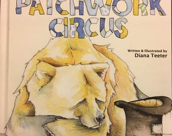 PREORDER - The Patchwork Circus- an illustrated children's book - Autographed