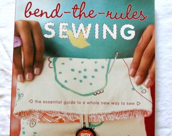 Sewing Book - Bend-The-Rules - Illustrated - Quilting Book - Craft Book - Pattern Book