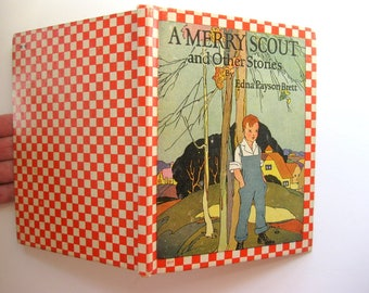 Vintage A Merry Scout and Other Stories, Rand McNally, Edition 1937, Beautifully Illustrated
