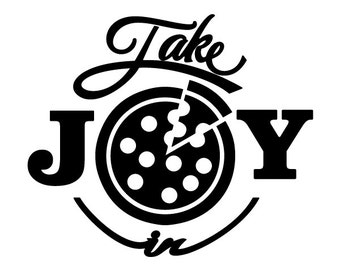 Take Joy In Pizza Decal