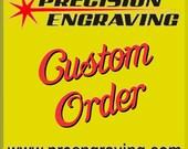 Custom order for Erin Garcia