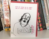 Valentine's Day Card - Hip-Hop, Funny Love Card - Mind On My Honey - Gin n Juice
