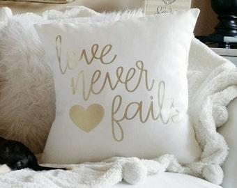 Love Never Fails Pillow Cover- fits a 16 x 16 pillow form