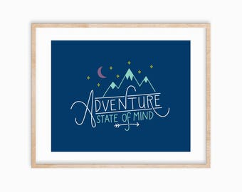 "8x10 ""Adventure State of Mind"" Art Print, Explore, Wanderlust, PNW, Idaho"
