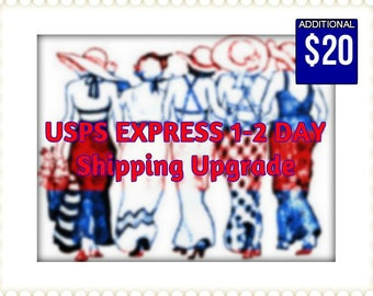 USPS EXPRESS Shipping UPGRADE -  Additional Twenty Dollars, Rush Shipping in 1-2 Days