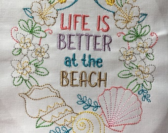 Life is Better at the Beach - wreath - embroidered quilt block - ready to sew or frame 9 inch square