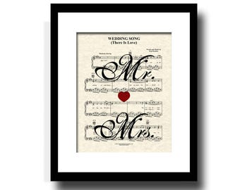 Wedding Song - There Is Love Mr. and Mrs. Sheet Music Art Print, First Dance, Custom Wedding and Anniversary, Names and Date