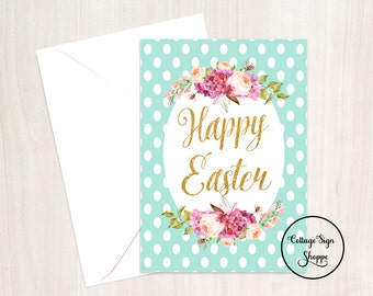 Easter Cards, Happy Easter Card, 4 x 6, 5 x 7, INSTANT DOWNLOAD,YOU Print, Easter Gifts, Happy Easter Cards, Easter Cards, Mint, Floral Card