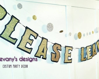 Please Leave By Nine Banner, Please Leave Banner, Custom Time Party Banner, Party Ending Time, Party Humor Funny Banner, Custom Gold Banner